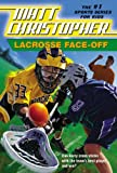 Lacrosse Face-Off (Matt Christopher Sports Fiction)