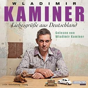 Liebesgrüße aus Deutschland Hörbuch