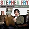 Stephen Fry Presents a Selection of Oscar Wilde's Short Stories