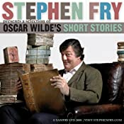 Stephen Fry Presents a Selection of Oscar Wilde's Short Stories | [Oscar Wilde]