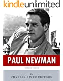 American Legends: The Life of Paul Newman (English Edition)