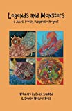 img - for Legends and Monsters: A Jules Poetry Playhouse Project book / textbook / text book