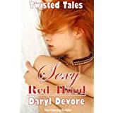 Sexy Red Hood (Twisted Fairy Tale Book 10) ~ Daryl Devor�