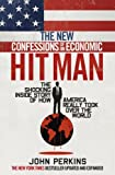 img - for The New Confessions of an Economic Hit Man by John Perkins (2016-02-11) book / textbook / text book