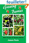 Growing Berries - How To Grow And Pre...