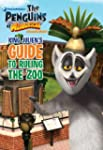 King Julien's Guide to Ruling the Zoo...