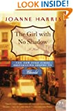 The Girl with No Shadow: A Novel (P.S.)