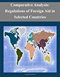 img - for Comparative Analysis: Regulations of Foreign Aid in Selected Countries book / textbook / text book