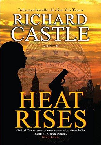 Heat Rises Nikki Heat edizione italiana PDF