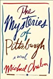 The Mysteries of Pittsburgh (P.S.) (0062072234) by Chabon, Michael