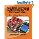 Embedded Systems: Real-Time Interfacing to Arm® Cortex(TM)-M Microcontrollers
