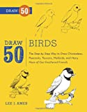 img - for Draw 50 Birds: The Step-by-Step Way to Draw Chickadees, Peacocks, Toucans, Mallards, and Many More of Our Feathered Friends book / textbook / text book