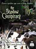 img - for The Shadow Conspiracy book / textbook / text book
