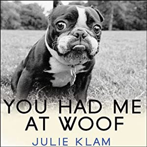 You Had Me at Woof Audiobook