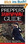 Preppers Survival Guide: The #1 Prepp...