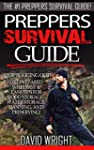 Preppers Survival Guide: The #1 Prepp...