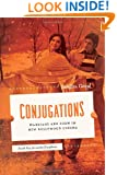 Conjugations: Marriage and Form in New Bollywood Cinema (South Asia Across the Disciplines)