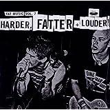 Vol.7-Fat Music:Harder*Fatter