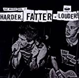 Harder, Fatter + Louder! Various Artists