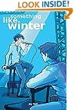 Something Like Winter (Volume 2)