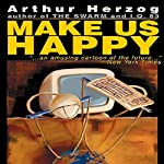 Make Us Happy | Arthur Herzog III
