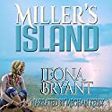 Miller's Island Audiobook by Leona Bryant Narrated by Meghan Kelly
