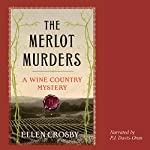 The Merlot Murders: A Wine Country Mystery | Ellen Crosby