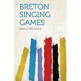 Breton Singing Games