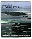 img - for Cruising the Florida Keys by Morgan Stinemetz (2006-02-01) book / textbook / text book