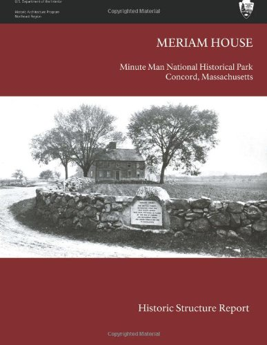 The Meriam House: Historic Structure Report