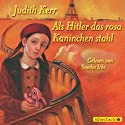 Als Hitler das rosa Kaninchen stahl Audiobook by Judith Kerr Narrated by Sascha Icks