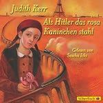 Als Hitler das rosa Kaninchen stahl | Judith Kerr