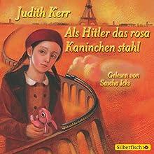Als Hitler das rosa Kaninchen stahl Hörbuch von Judith Kerr Gesprochen von: Sascha Icks