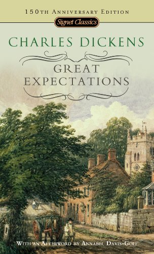Charles Dickens - Great Expectations: 150th Anniversary Edition (Signet Classics)