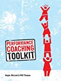 Performance Coaching Toolkit (0335238904) by Will Thomas