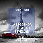 La leggenda del Santo Bevitore | Joseph Roth