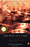 The Soul Of A Chef - The Journey Toward Perfection (0141001895) by Ruhlman, Michael