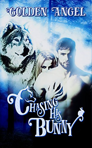 Chasing His Bunny (Big Bad Bunnies Book 1) PDF