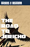 img - for The Road to Jericho book / textbook / text book