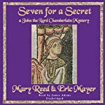 Seven for a Secret: A John the Eunuch Mystery (       UNABRIDGED) by Mary Reed, Eric Mayer Narrated by James Adams