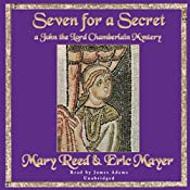Seven for a Secret: A John the Eunuch Mystery | [Mary Reed, Eric Mayer]
