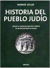 historia del pueblo judio desde la destruccion del templo