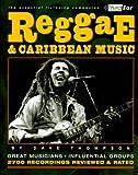 Reggae and Caribbean Music: Third Ear: The Essential Listening Companion