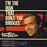I'm the Man That Built the Bridges