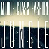 Jungle Middle Class Fashion