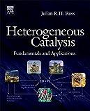 Heterogeneous Catalysis: Fundamentals and Applications