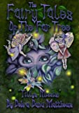 FAIRY TALES OF THE FAR TREE (TILLY'S MISSION Book 1)