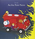 img - for Au feu petit Pierre book / textbook / text book