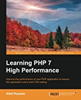 Learning PHP 7 High Performance Front Cover