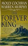 The Forever King (Forever King Trilogy) (0812517164) by Cochran, Molly